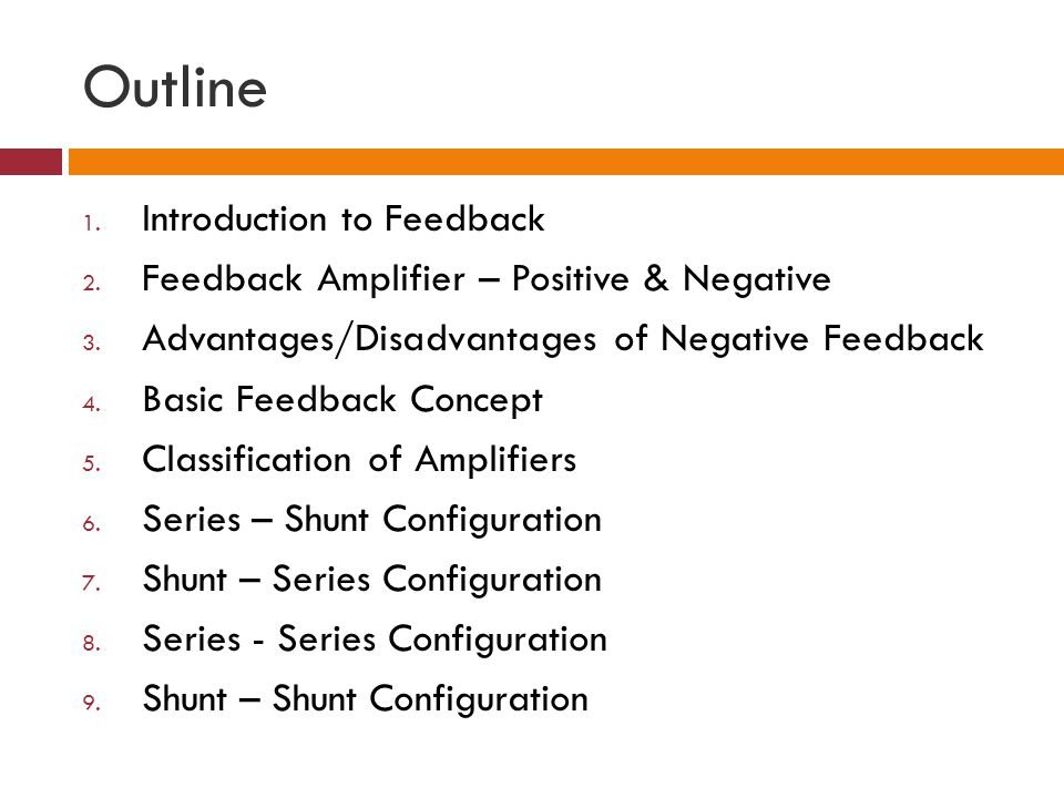 Outline Introduction to Feedback