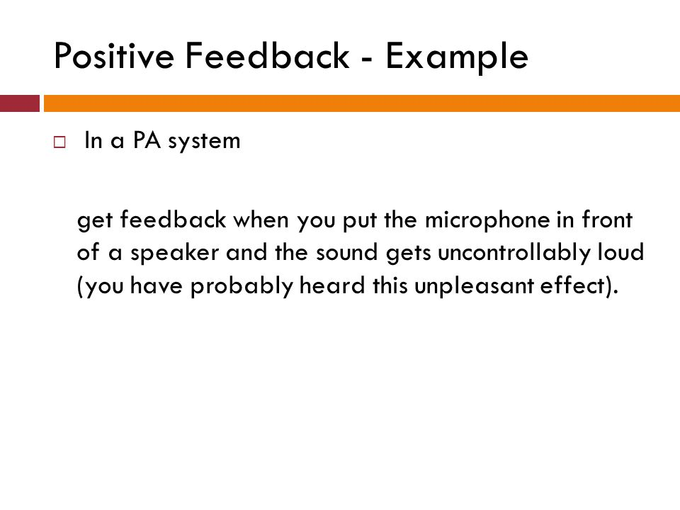 Positive Feedback - Example