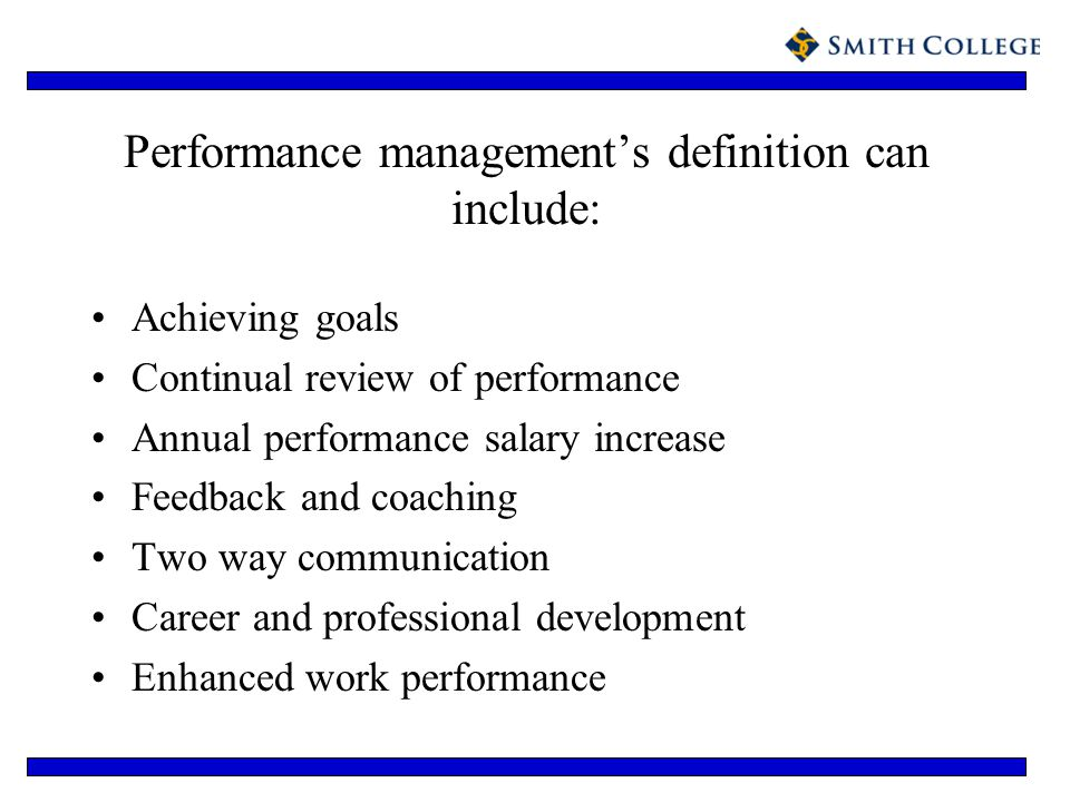 Performance management's definition can include: