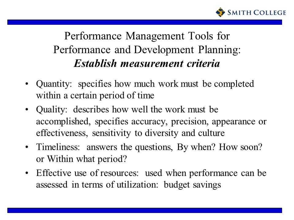 Performance Management Tools for Performance and Development Planning: Establish measurement criteria