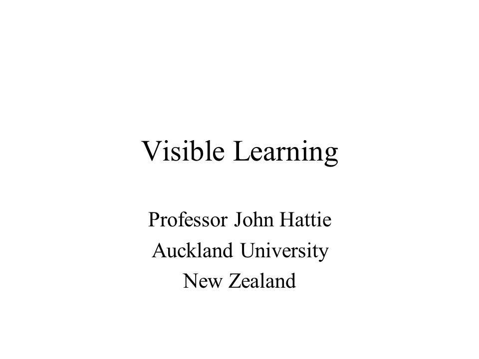 Professor John Hattie Auckland University New Zealand