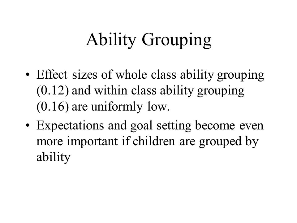 effects of ability grouping Ability-group effects: instructional, social, or institutional aaron m pallas michigan state university doris r entwisle karl l alexander.