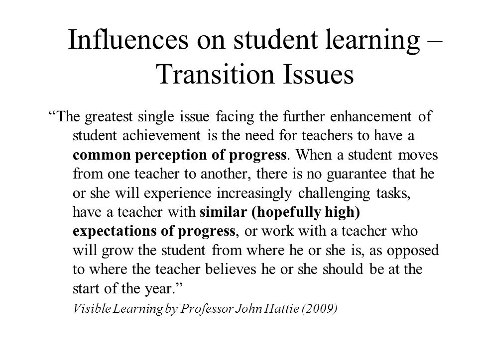Influences on student learning – Transition Issues