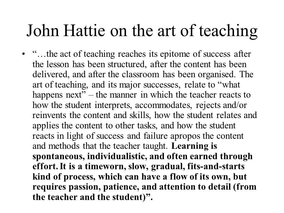 John Hattie on the art of teaching