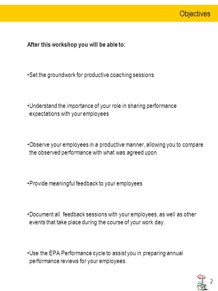   Objectives After this workshop you will be able to: