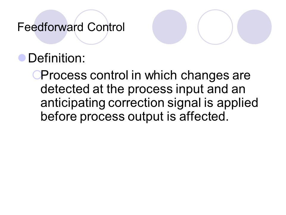 Feedforward Control Definition: