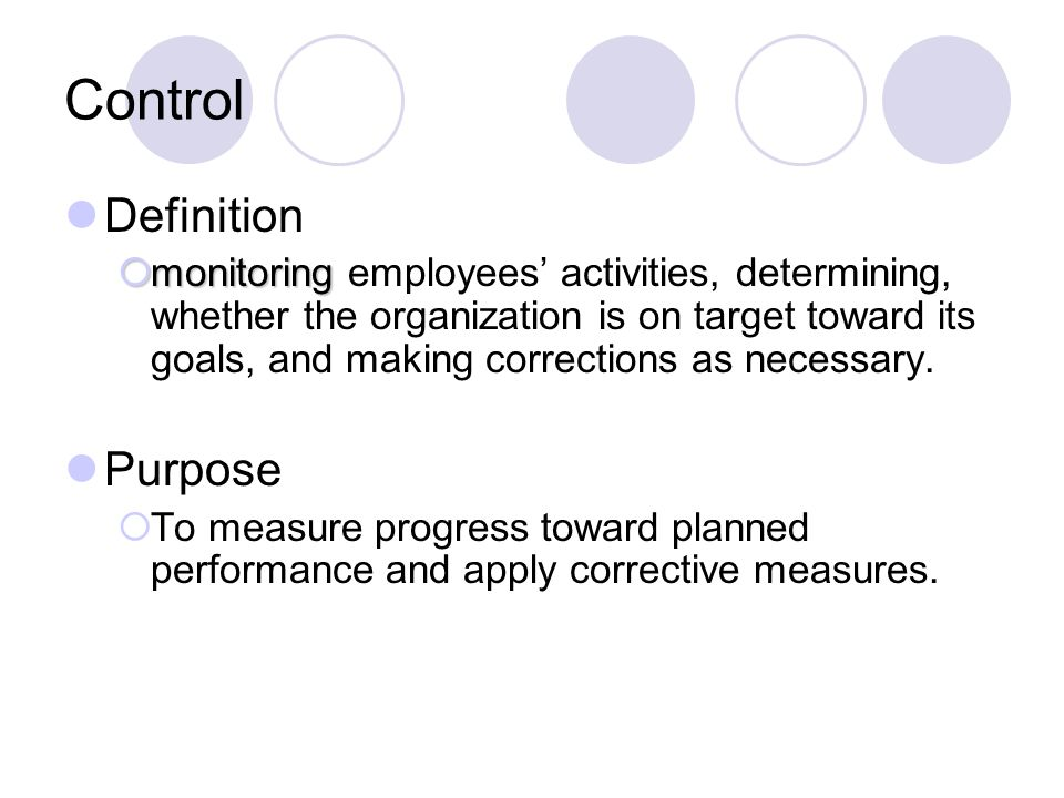 Control Definition Purpose