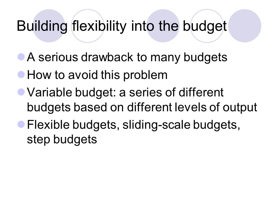 Building flexibility into the budget