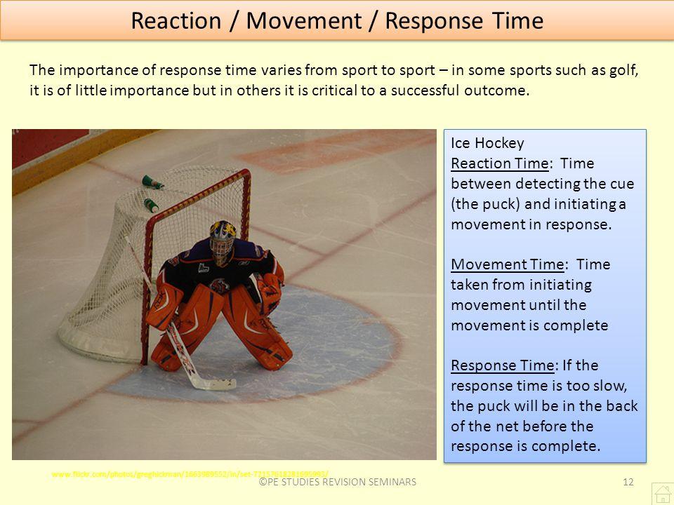 Reaction / Movement / Response Time