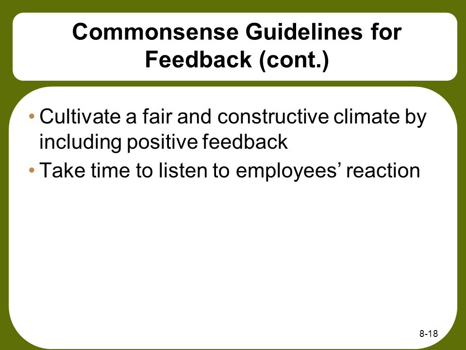 Commonsense Guidelines for Feedback (cont.)