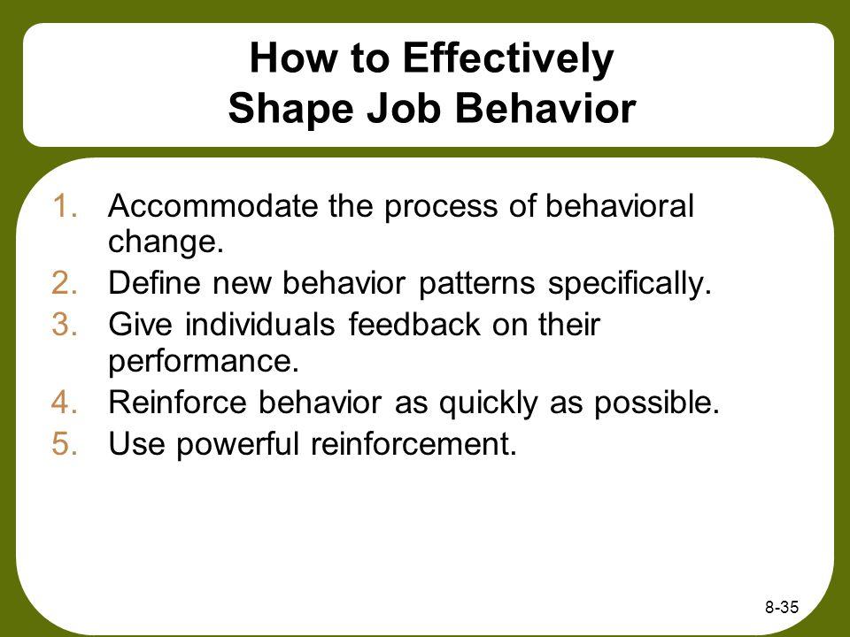 How to Effectively Shape Job Behavior