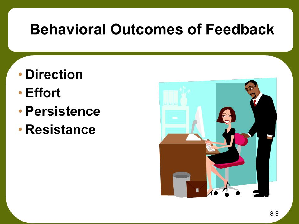 Behavioral Outcomes of Feedback