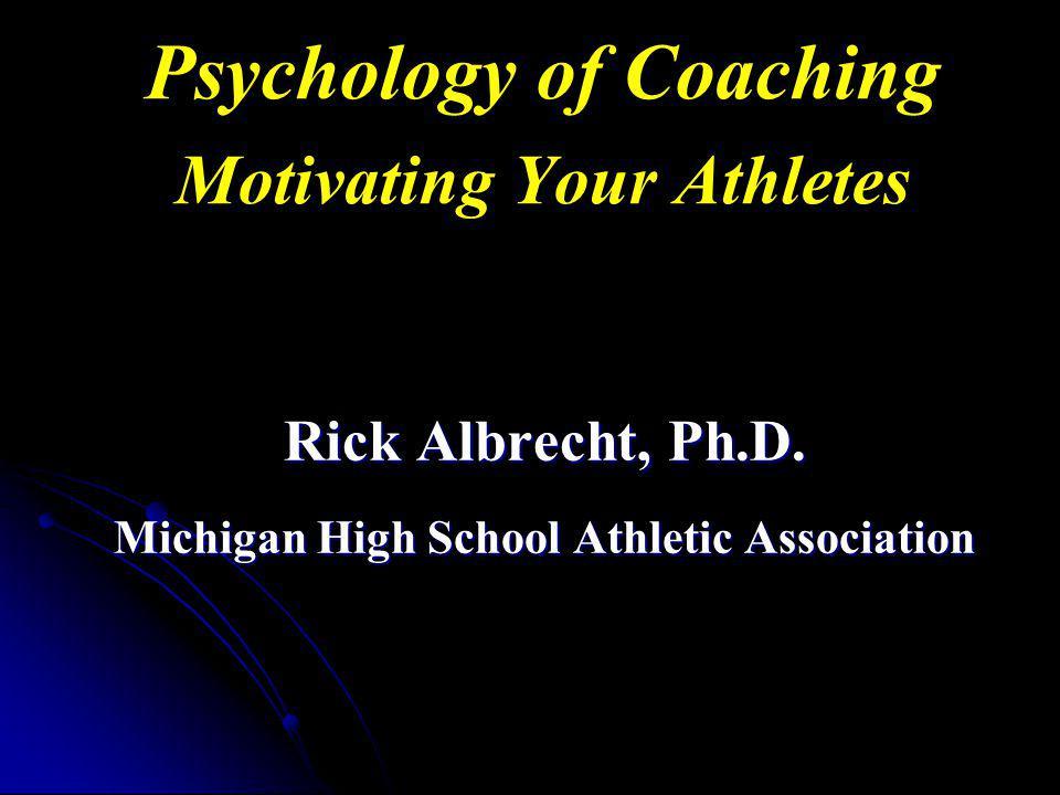 Psychology of Coaching Motivating Your Athletes