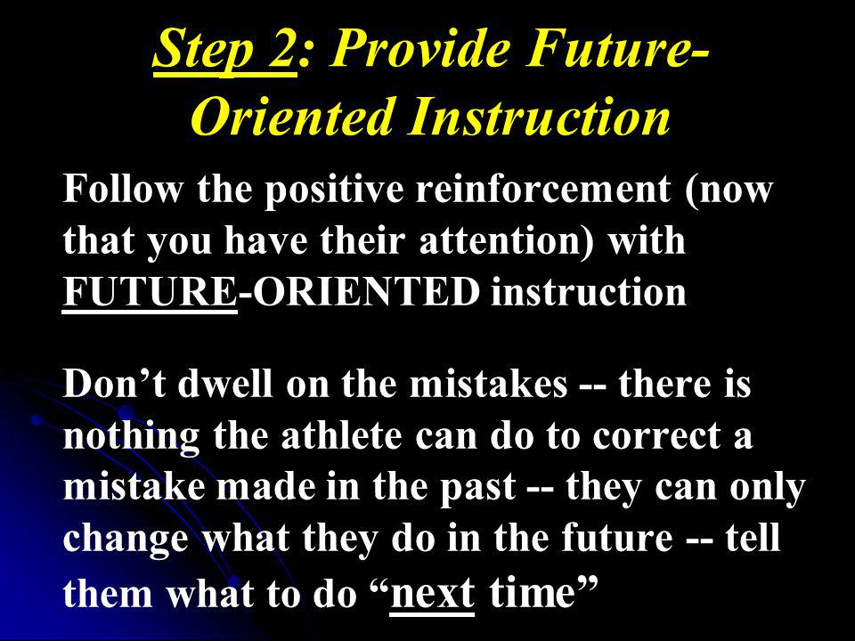 Step 2: Provide Future-Oriented Instruction