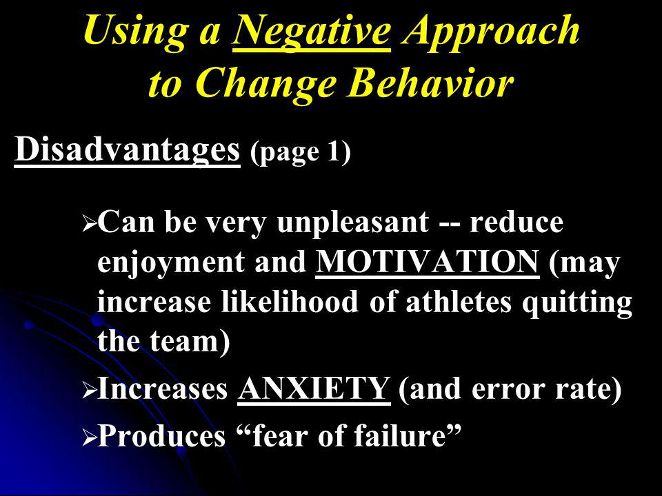 Using a Negative Approach to Change Behavior