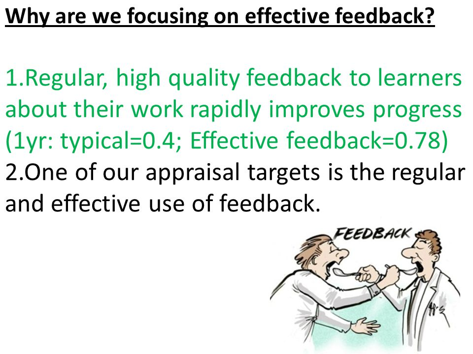 Why are we focusing on effective feedback