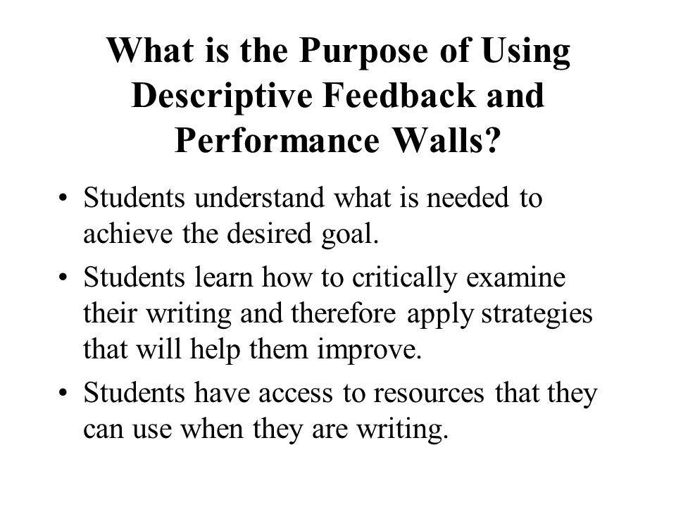 What is the Purpose of Using Descriptive Feedback and Performance Walls