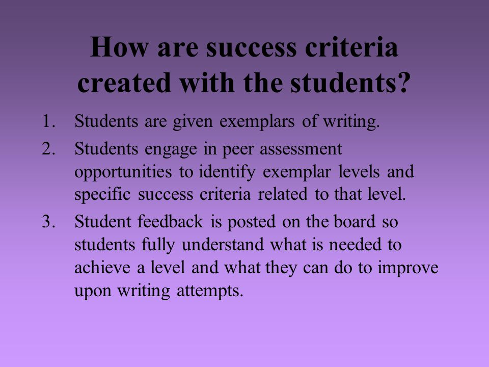 How are success criteria created with the students