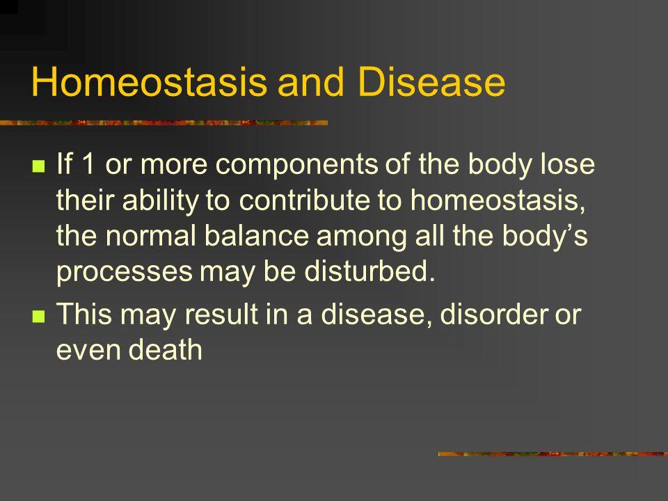 Homeostasis and Disease