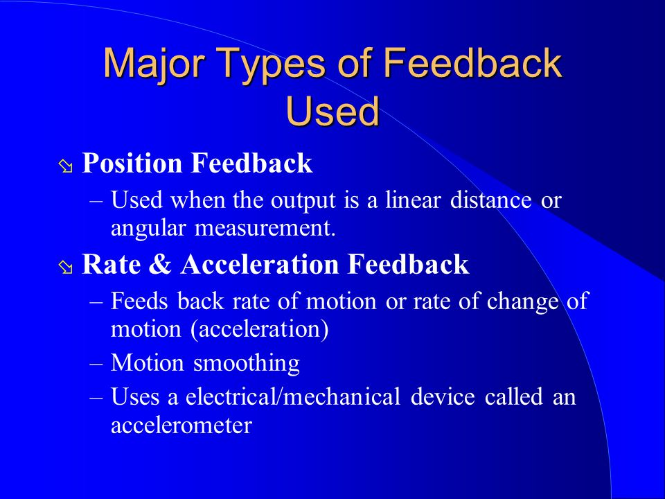 Major Types of Feedback Used