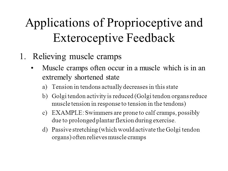 Applications of Proprioceptive and Exteroceptive Feedback
