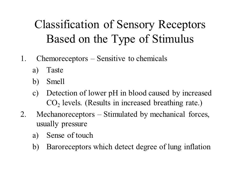 Classification of Sensory Receptors Based on the Type of Stimulus
