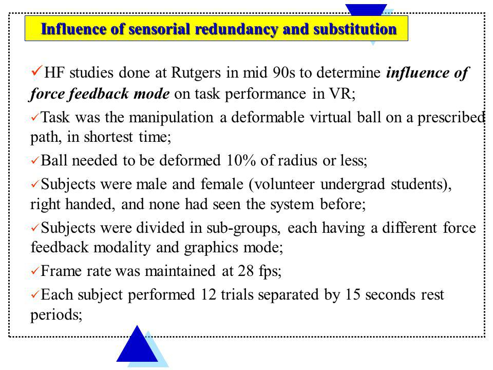 Influence of sensorial redundancy and substitution