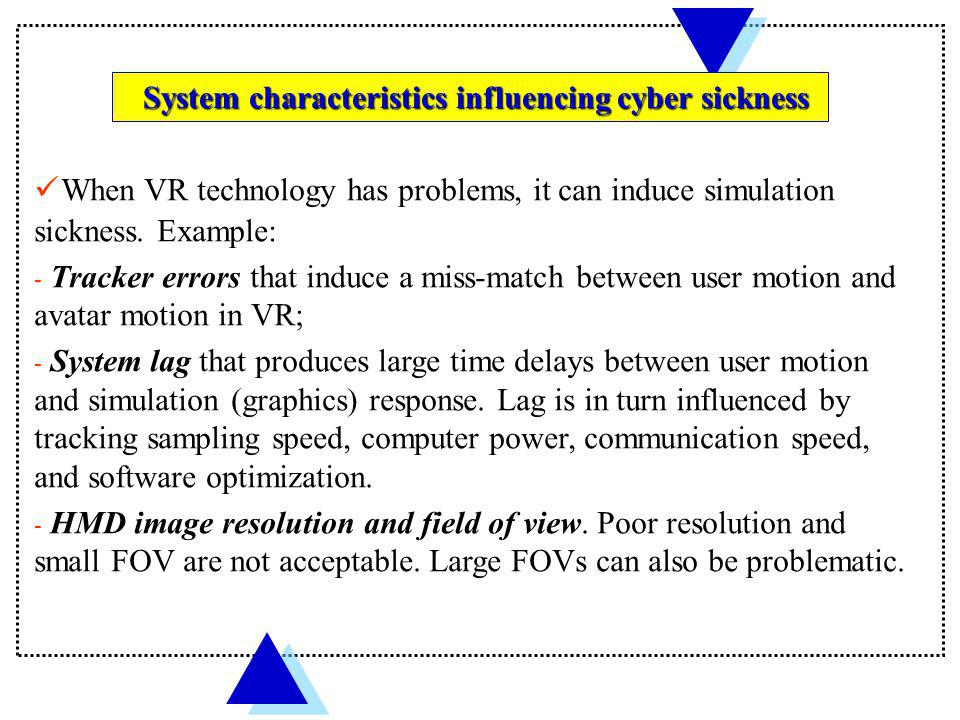 System characteristics influencing cyber sickness