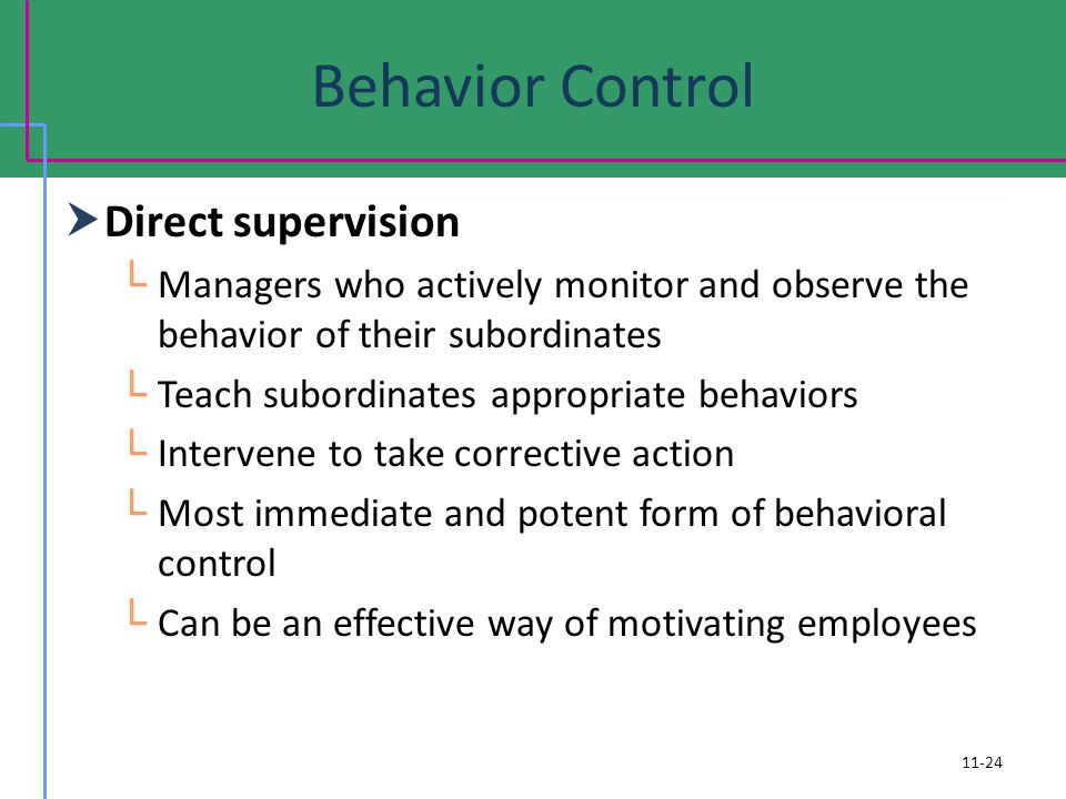 Behavior Control Direct supervision