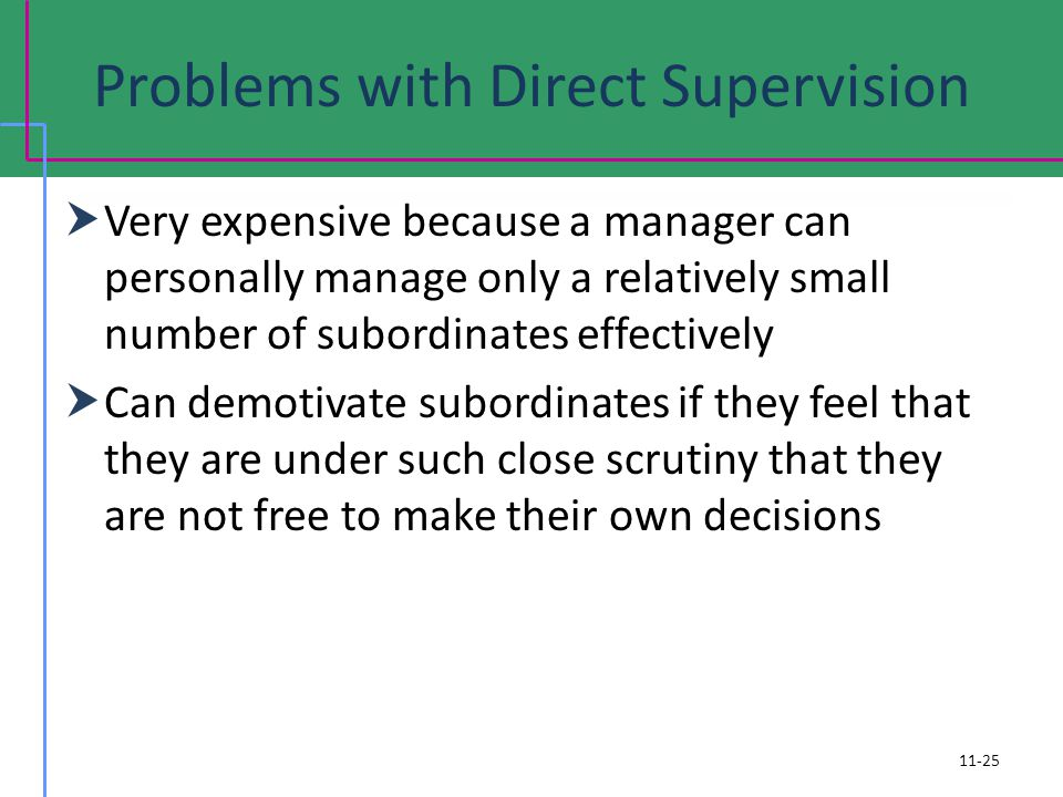 Problems with Direct Supervision