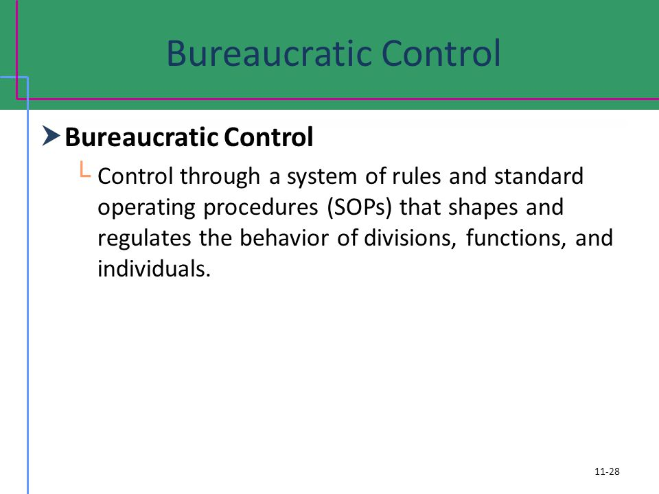 Bureaucratic Control Bureaucratic Control