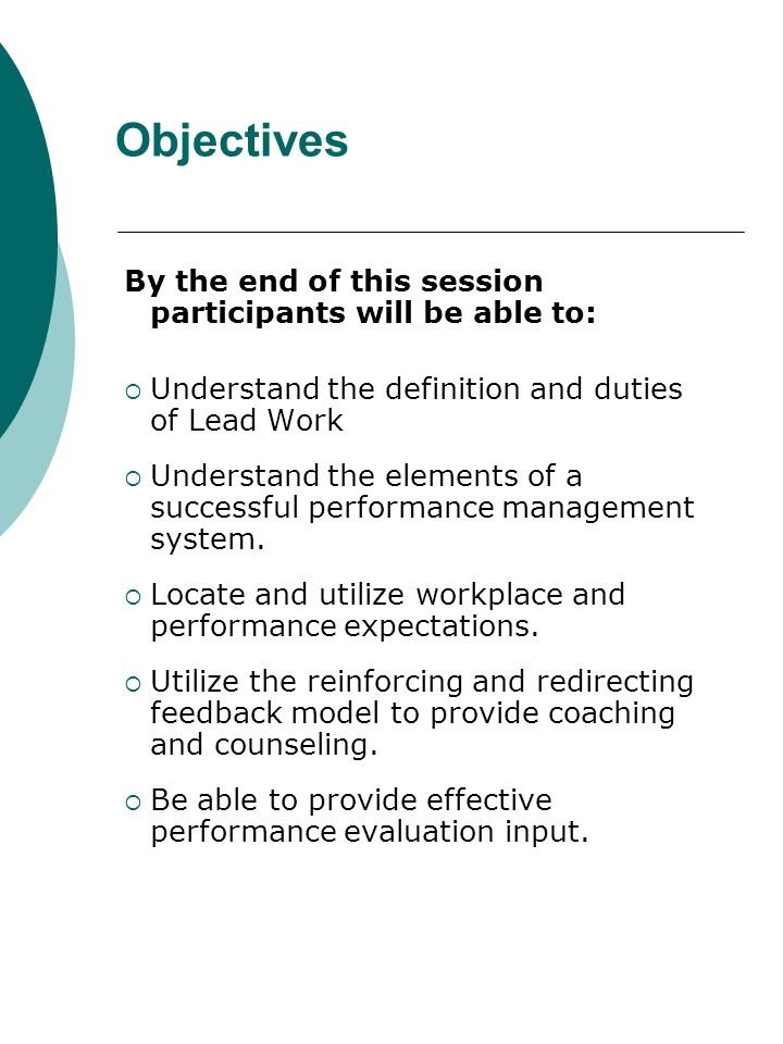 Objectives By the end of this session participants will be able to: