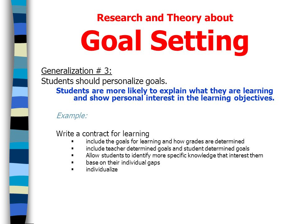personal goals as a university student A common early goal for a student is to identify a program and to outline a course of study a longer-term goal for students starting a degree program is to graduate in a given semester, a student may have goals of passing all classes or earning a 30 gpa an example of a long-term learning.