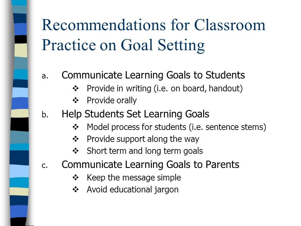 Recommendations for Classroom Practice on Goal Setting