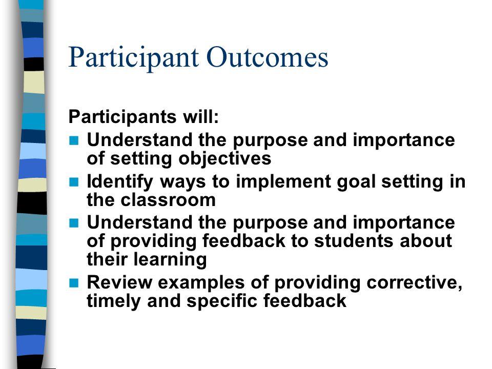 Participant Outcomes Participants will: