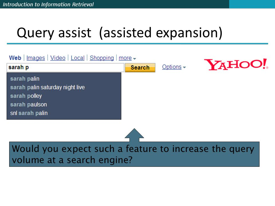 Query assist (assisted expansion)