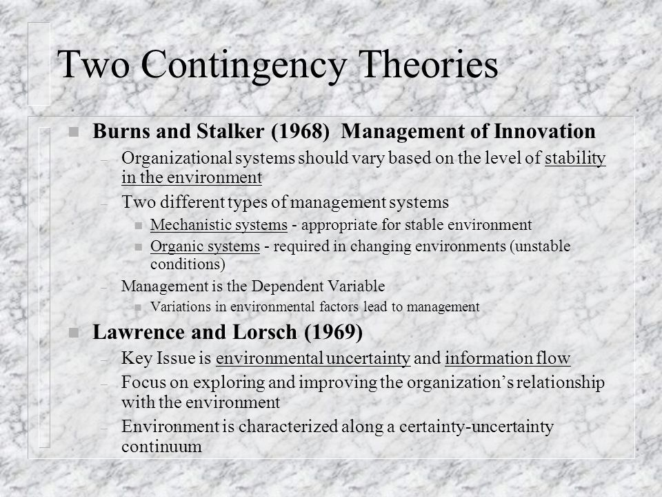 Two Contingency Theories