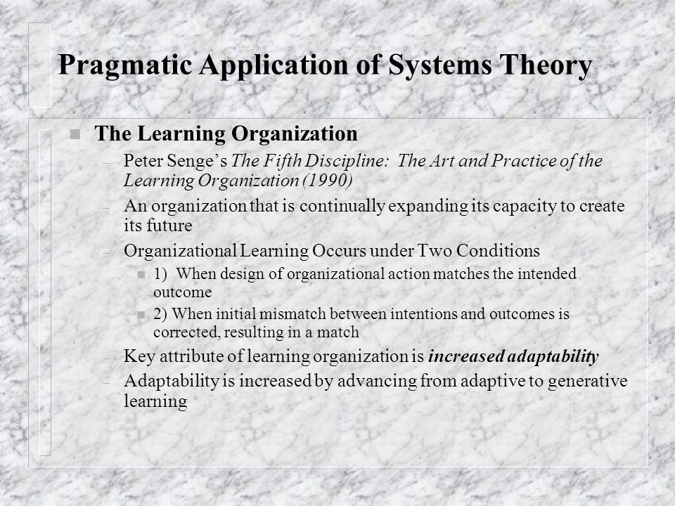 Pragmatic Application of Systems Theory