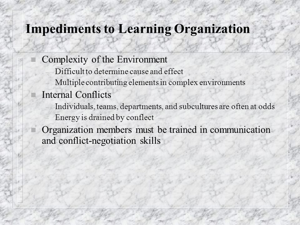 Impediments to Learning Organization