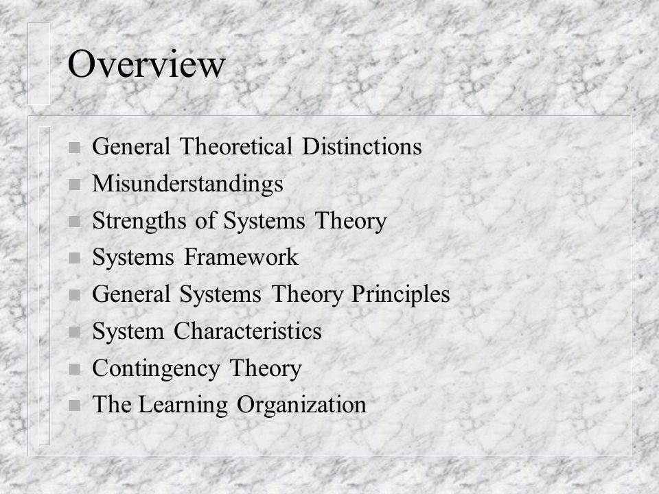 Overview General Theoretical Distinctions Misunderstandings