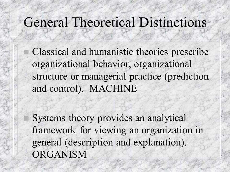 General Theoretical Distinctions