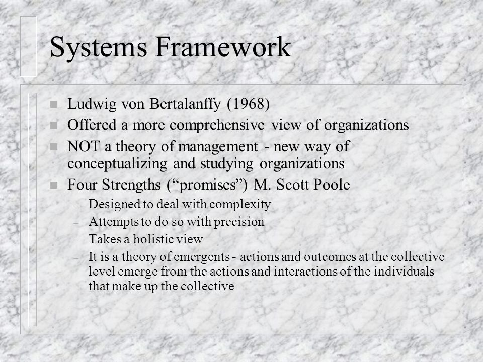 Systems Framework Ludwig von Bertalanffy (1968)