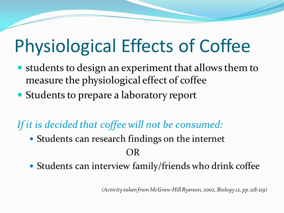 Physiological Effects of Coffee