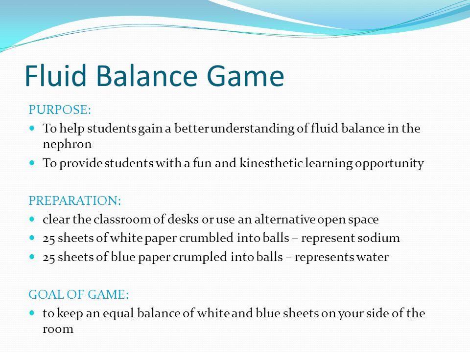 Fluid Balance Game PURPOSE: