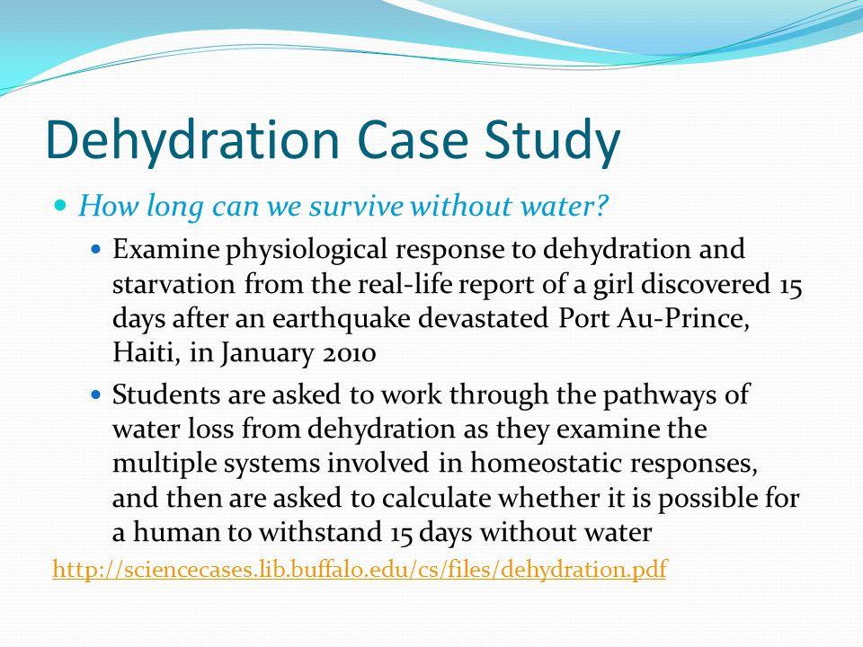 Dehydration Case Study