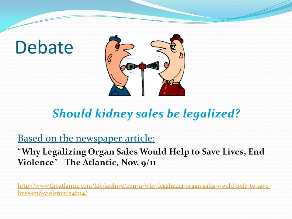 Should kidney sales be legalized