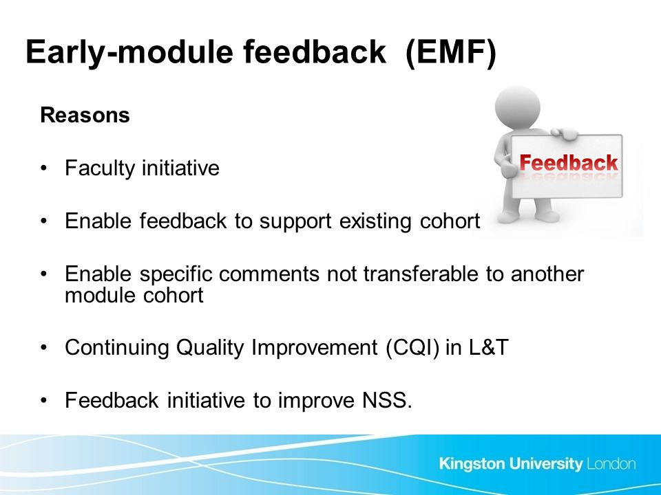 Early-module feedback (EMF)