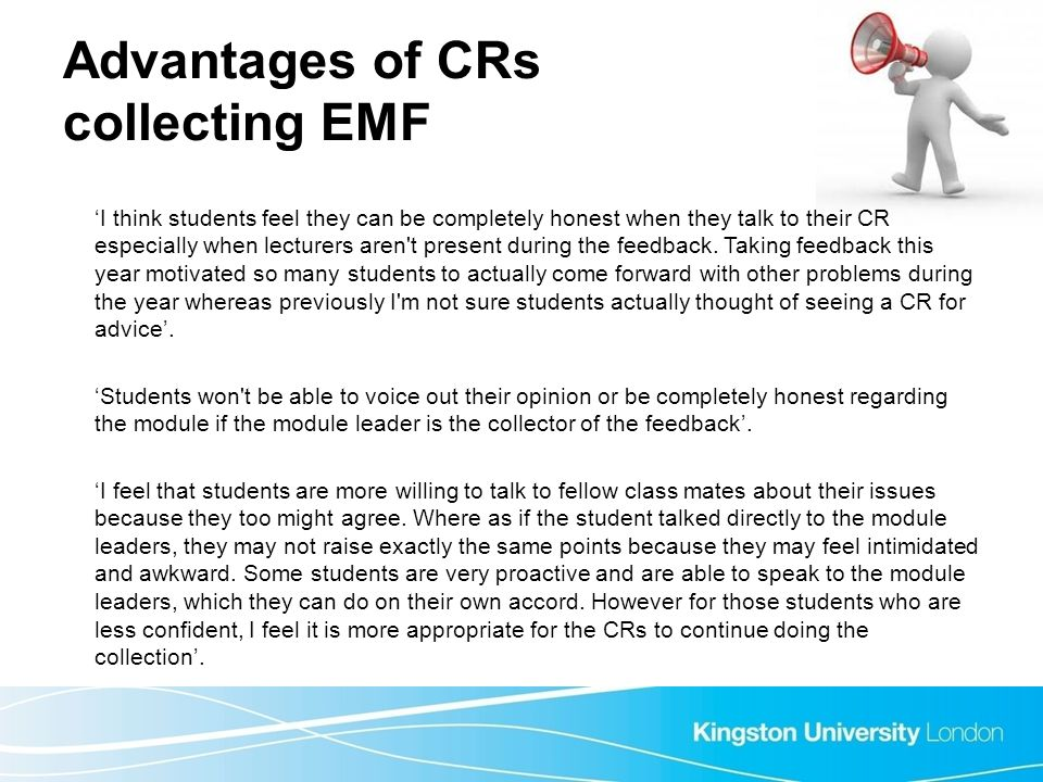 Advantages of CRs collecting EMF