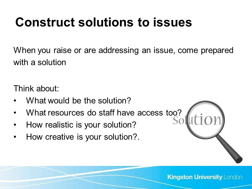 Construct solutions to issues