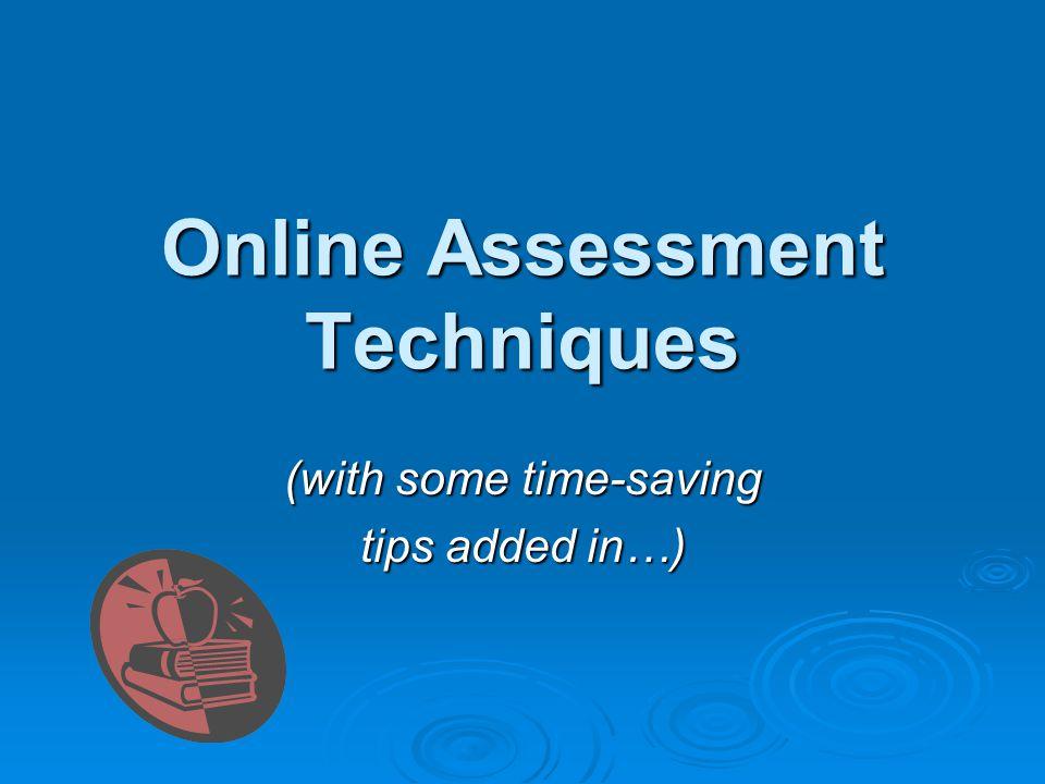 Online Assessment Techniques